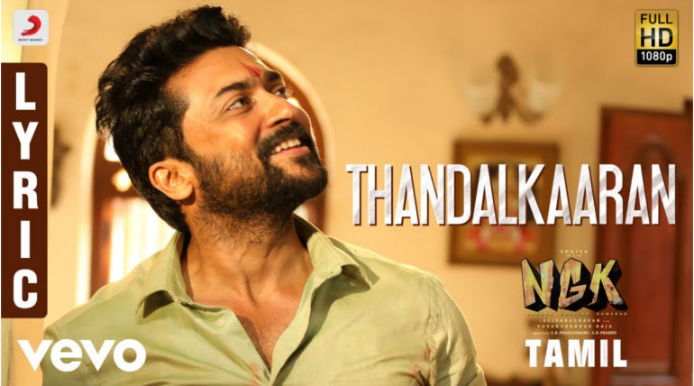 NGK First Single Thandal Kaaran , Courtesy - Sony Music